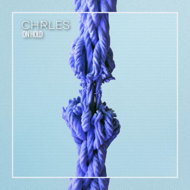 CHRLES - on hold