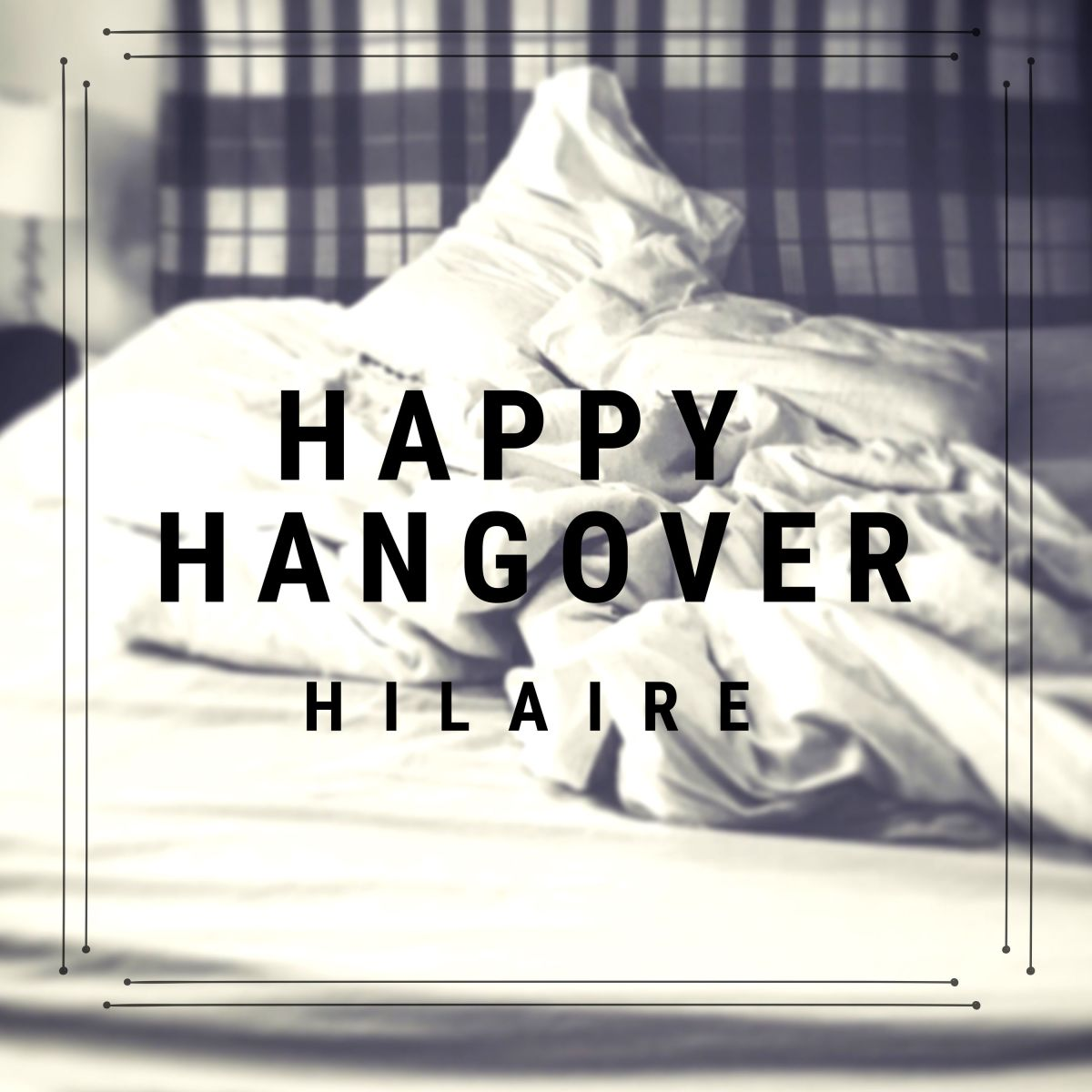 "Hilaire's new song talks of a ""Happy Hangover"""