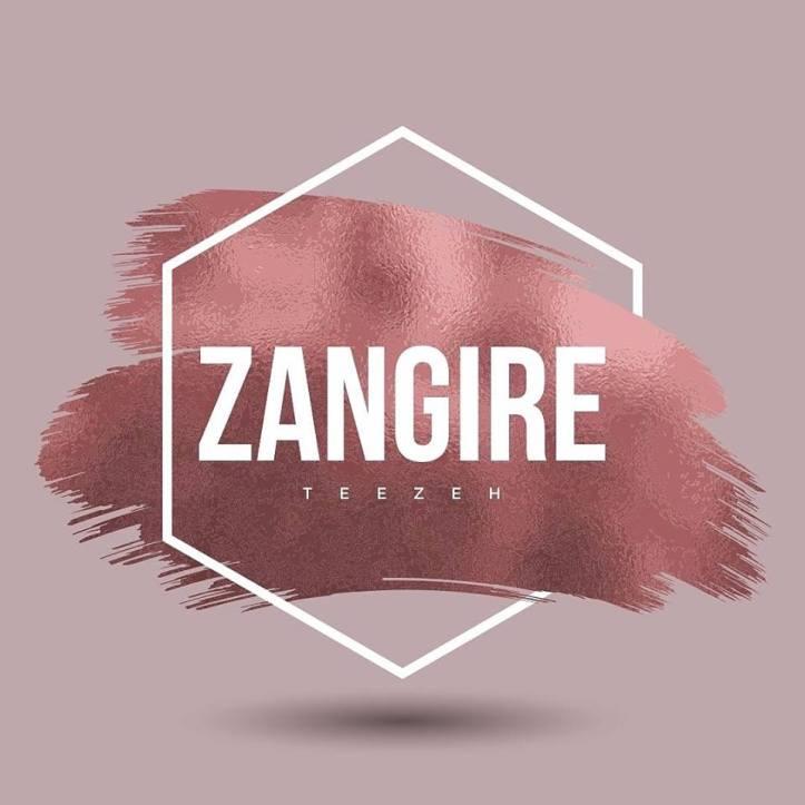 Teezeh - Zangire