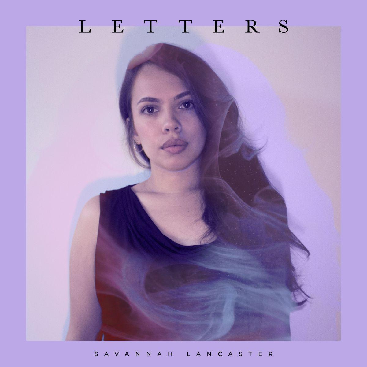 Savannah Lancaster releases Letters, her debut album