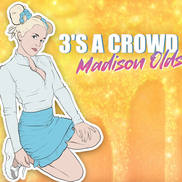 """Madison Olds drops new song, """"3's a Crowd"""" – Aipate"""